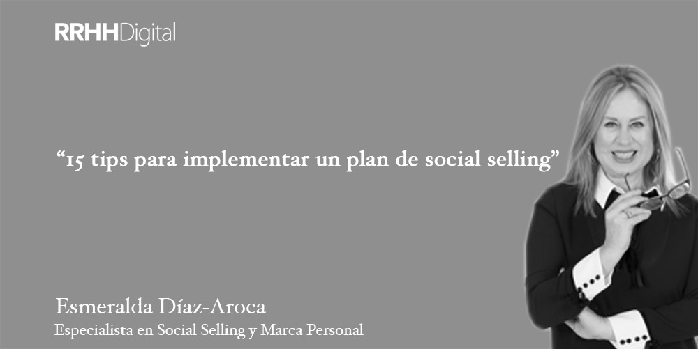 15 tips para implementar un plan de social selling