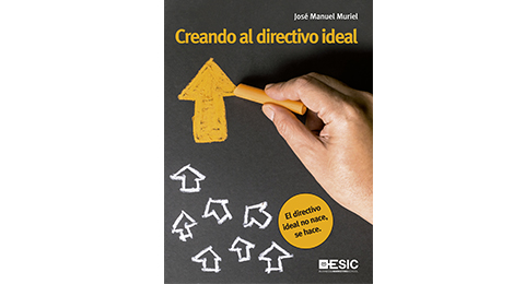 Novedad editorial: Creando al directivo ideal